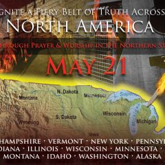 Ignite A Fiery Belt of Truth across North America