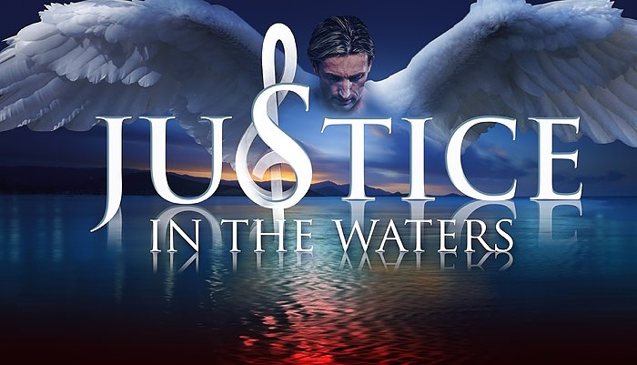 Justice in the Water